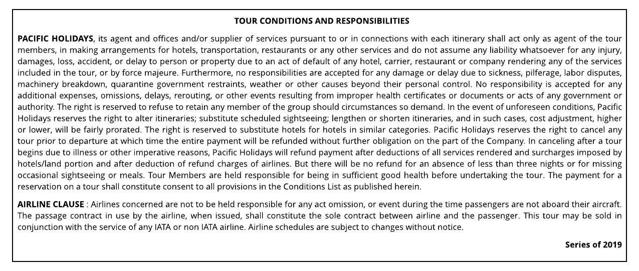 2019 PACIFIC HOLIDAYS TOUR CONDITIONS AND RESPONSIBILITIES